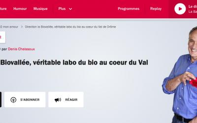 Biovallée sur France Inter – «labo de la bio au coeur du Val de Drome»