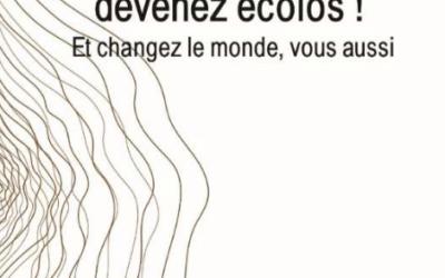 «Nantis sceptiques devenez écolos !» – Un livre de Jean-Louis Virat (vallée de la drôme) –